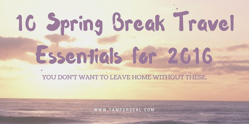 10 Spring Break Travel Essentials for 2016